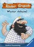 Räuber Grapsch: Wieder daheim! (Band 12) (eBook, ePUB)