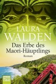Das Erbe des Maori-Häuptlings / Neuseeland-Saga Bd.8