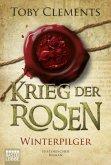 Winterpilger / Krieg der Rosen Bd.1