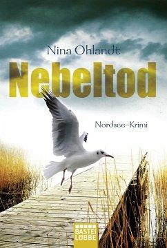 Nebeltod / Kommissar John Benthien Bd.3 - Ohlandt, Nina