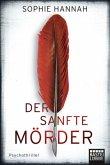 Der sanfte Mörder / Simon Waterhouse & Charlie Zailer Bd.8