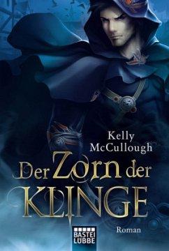 Der Zorn der Klinge / Klingen Saga Bd.4