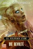 Die Revolte / Die verlorenen Sterne Bd.3
