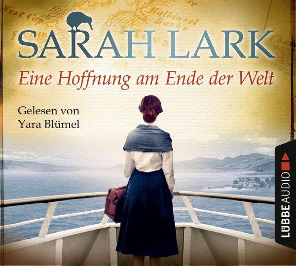 Eine Hoffnung am Ende der Welt, 6 Audio-CDs - Lark, Sarah