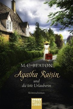 Agatha Raisin und die tote Urlauberin / Agatha Raisin Bd.6 - Beaton, M. C.