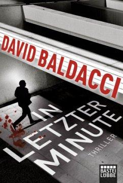 In letzter Minute / Maxwell & King Bd.6 - Baldacci, David