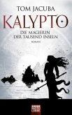 Die Magierin der Tausend Inseln / Kalypto Bd.2