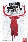 Einsam und kalt ist der Tod / Anna Magnusson Bd.1