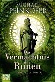 Das Vermächtnis der Runen / Bruderschaft der Runen Bd.2