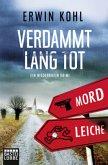 Verdammt lang tot / Niederrhein-Krimi Bd.1