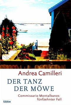 Der Tanz der Möwe / Commissario Montalbano Bd.15 - Camilleri, Andrea