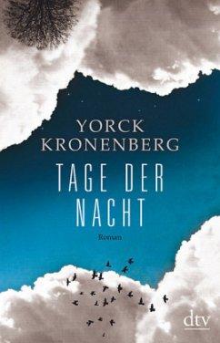 Tage der Nacht - Kronenberg, Yorck