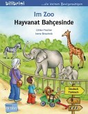 Im Zoo. Kinderbuch Deutsch-Türkisch