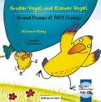 Großer Vogel und Kleiner Vogel. Kinderbuch Deutsch-Italienisch mit Audio-CD