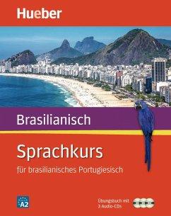 Sprachkurs für brasilianisches Portugiesisch. Buch + 3 Audio-CDs - Nagamine Sommer, Nair; Morais, Armindo José de