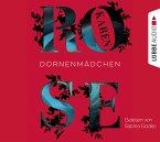 Dornenmädchen / Dornen-Reihe Bd.1 (6 Audio-CDs)