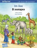 Im Zoo. Kinderbuch Deutsch-Russisch