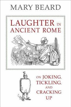 Laughter in Ancient Rome - Beard, Mary