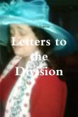 Letters to the Division etc.etc.