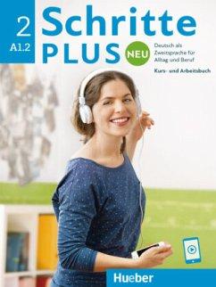 Schritte plus Neu 2. Kursbuch+Arbeitsbuch+CD zum Arbeitsbuch - Bovermann, Monika; Niebisch, Daniela; Penning-Hiemstra, Sylvette; Pude, Angela; Specht, Franz