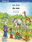 Im Zoo. Kinderbuch Deutsch-Französisch
