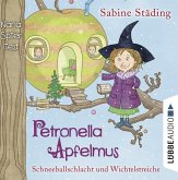 Schneeballschlacht und Wichtelstreiche / Petronella Apfelmus Bd.3 (2 Audio-CDs)