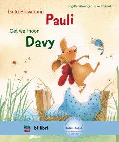 Gute Besserung Paul. Kinderbuch Deutsch-Englisch mit MP3-Hörbuch zum Herunterladen - Weninger, Brigitte; Tharlet, Eve