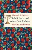 Rabbi Lach und seine Geschichten. Jüdische Anekdoten