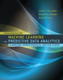 Fundamentals of Machine Learning for Predictive Data Analytics - Algorithms, Worked Examples, and Case Studies