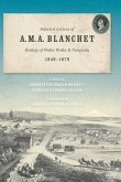 Selected Letters of A. M. A. Blanchet: Bishop of Walla Walla and Nesqualy (1846-1879)