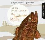 Der heulende Müller, 4 Audio-CDs
