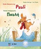 Gute Besserung Paul. Kinderbuch Deutsch-Griechisch mit MP3-Hörbuch zum Herunterladen