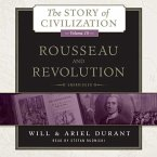 Rousseau and Revolution: A History of Civilization in France, England, and Germany from 1756, and in the Remainder of Europe from 1715 to 1789