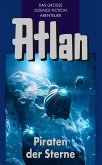 Piraten der Sterne / Perry Rhodan - Atlan Blauband Bd.19 (eBook, ePUB)