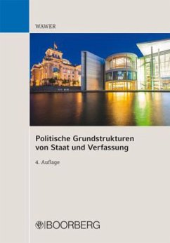 Politische Grundstrukturen von Staat und Verfas...