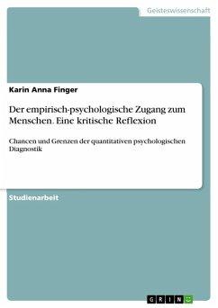 Der empirisch-psychologische Zugang zum Menschen. Eine kritische Reflexion (eBook, ePUB)