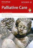 Altenpflege Dossier 02 - Palliative Care (eBook, PDF)