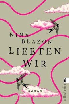 Liebten wir - Blazon, Nina