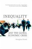 Inequality and the Global Economic Crisis (eBook, ePUB)