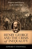 Henry George and the Crisis of Inequality (eBook, ePUB)