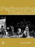 Performing Chekhov (eBook, ePUB)