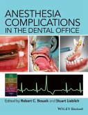 Anesthesia Complications in the Dental Office (eBook, ePUB)