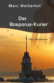 Der Bosporus-Kurier (eBook, ePUB)