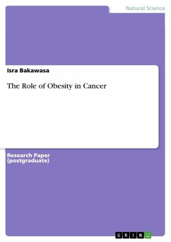 The Role of Obesity in Cancer (eBook, ePUB)