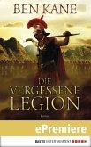 Die vergessene Legion / Römer-Epos Bd.1 (eBook, ePUB)
