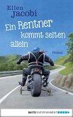 Ein Rentner kommt selten allein (eBook, ePUB)