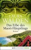 Das Erbe des Maori-Häuptlings / Neuseeland-Saga Bd.8 (eBook, ePUB)