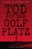 Tod auf dem Golfplatz (eBook, ePUB)