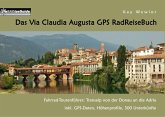 Das Via Claudia Augusta GPS RadReiseBuch (eBook, ePUB)