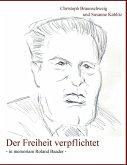 Der Freiheit verpflichtet (eBook, ePUB)